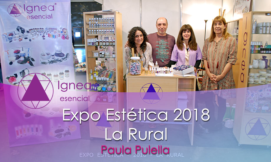 Ignea Esencial de Paula Pulella en Expo Estética 2018