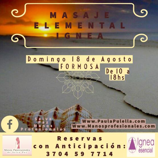 Masaje Elemental Ignea 18 de Agosto de 2019 en Manos Profesionales. Formosa