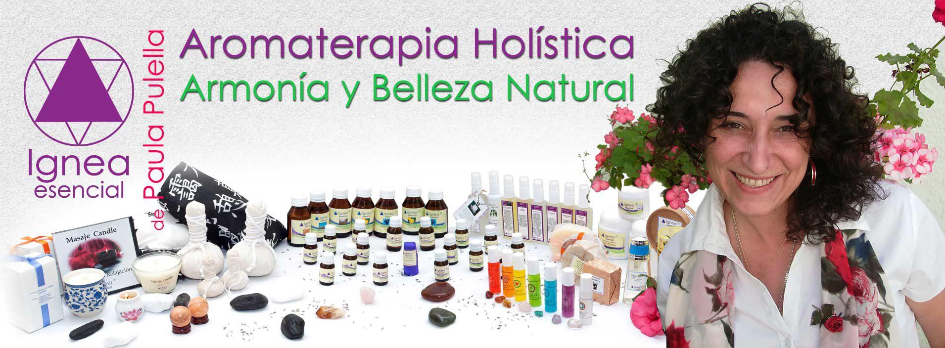Ignea Esencial Aromaterapia Holística. Armonía y Belleza Natural de Paula Pulella